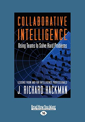 9781459626010: Collaborative Intelligence: Using Teams to Solve Hard Problems (Large Print 16pt)