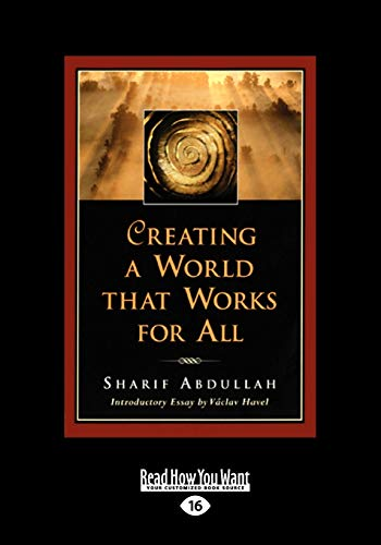 Creating a World That Works for All (1 Volume Set): Sharif M Abdullah
