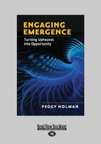 9781459626102: Engaging Emergence: Turning Upheaval Into Opportunity (Large Print 16pt)