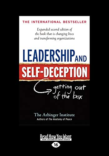 9781459626188: Leadership and Self-Deception: Getting Out of the Box (Large Print 16pt)