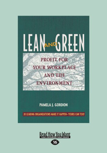 Lean and Green: Profit for Your Workplace and the Environment (1459626214) by Pamela Gordon