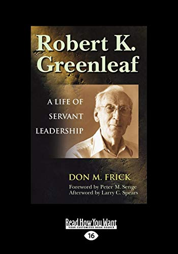 robert k. greenleaf essay on servant leadership The servant as leader has 168 ratings and 14 reviews the original essay that started the servant leadership movement more about robert k greenleaf.