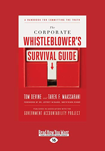 9781459626652: The Corporate Whistleblower's Survival Guide: A Handbook for Committing the Truth