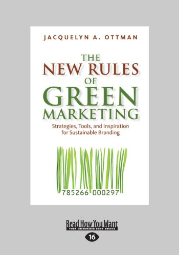 9781459626676: The New Rules of Green Marketing: Strategies, Tools, and Inspiration for Sustainable Branding