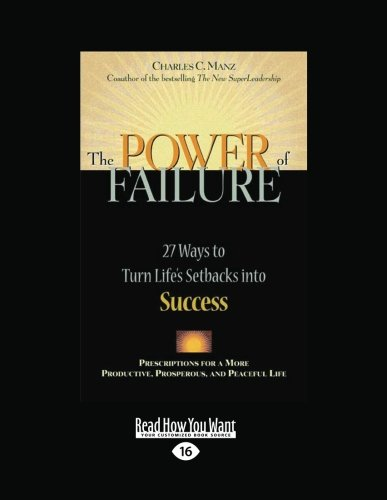 9781459626973: The Power of Failure: 27 Ways to Turn Life's Setbacks Into Success