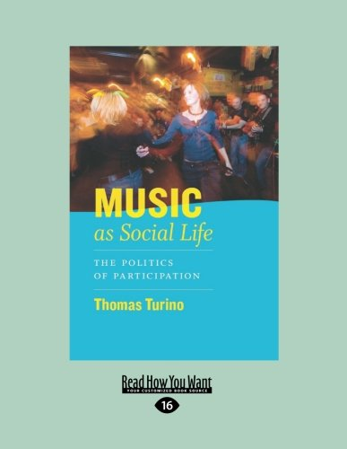 9781459627369: Music as Social Life: The Politics of Participation (Chicago Studies in Ethnomusicology)