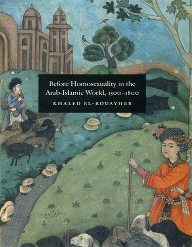 9781459627451: Before Homosexuality in the Arab-Islamic World, 1500-1800 (1 Volume Set)