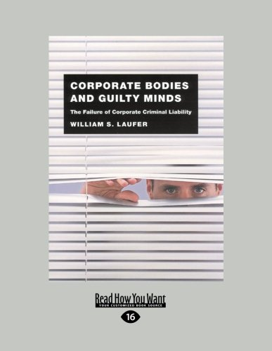 9781459627550: Corporate Bodies and Guilty Minds: The Failure of Corporate Criminal Liability