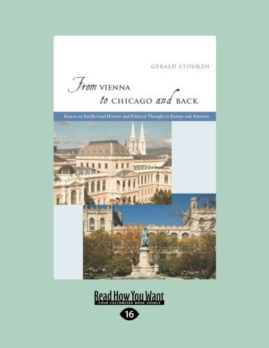 9781459627567: From Vienna to Chicago and Back: Essays on Intellectual History and Political Thought in Europe and America