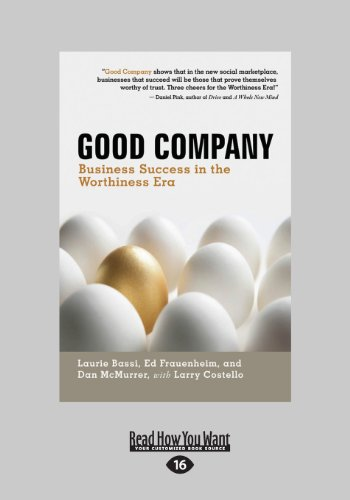 9781459627734: Good Company: Business Success in the Worthiness Era