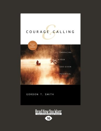 9781459627857: Courage and Calling: Embracing Your God-Given Potential