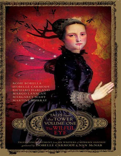 9781459628120: The Wilful Eye (Tales from the Tower Volume One) (1 Volume Set)