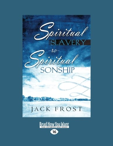 9781459629110: Spiritual Slavery to Spiritual Sonship: Your Destiny Awaits You