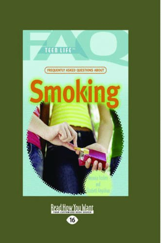 9781459629653: Frequently Asked Questions About Smoking: (FAQ: Teen Life)