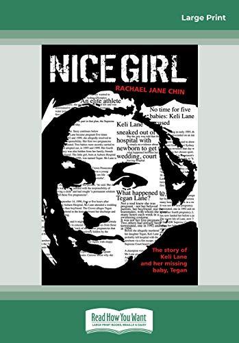 9781459631229: Nice Girl: Whatever Happened to Baby Tegan Lane