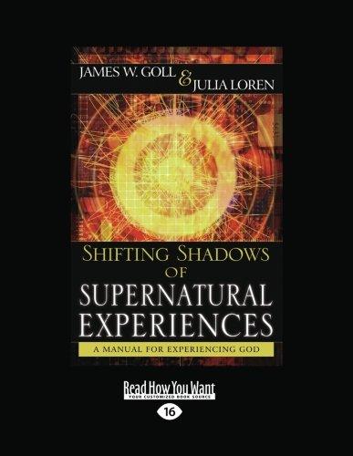 9781459631663: Shifting Shadows of Supernatural Experiences:: A Manual for Experiencing God