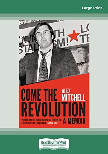 9781459632776: Come the Revolution (2 Volumes Set): A Memoir