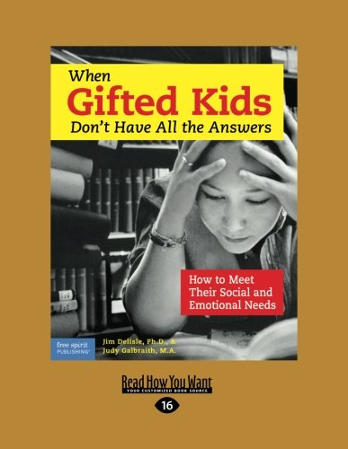 9781459633032: When Gifted Kids Don't Have All the Answers:: How to Meet Their Social and Emotional Needs