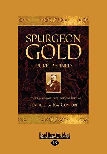 Spurgeon Gold-Pure Refined (1459633369) by Comfort, Ray
