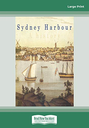 9781459633384: Sydney Harbour: A History