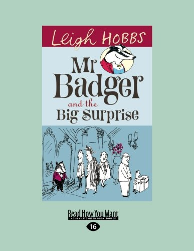 9781459633438: Mr Badger and the Big Surprise