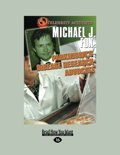 9781459633469: Michael J. Fox: Parkinson's Disease Research Advocate (Celebrity Activists)