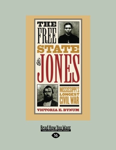 9781459633841: The Free State of Jones: Mississippi's Longest Civil War