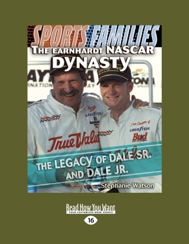 9781459633865: The Earnhardt NASCAR Dynasty: The Legacy of Dale Sr. and Dale Jr. (Sports Families)