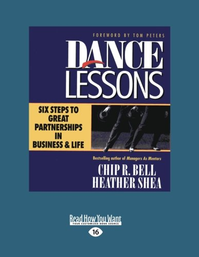 9781459634077: Dance Lessons: Six Steps to Great Partnership in Business and Life