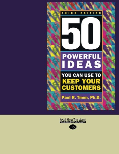 9781459634107: 50 Powerful Ideas You Can Use To Keep Your Customers: 3rd Edition