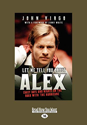 9781459634329: Let Me Tell You About Alex: Crazy Days and Nights on the Road with the Hurricane