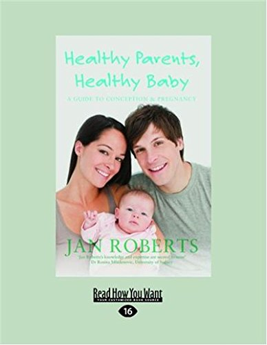 9781459634350: Healthy Parents, Healthy Baby: A Guide to Conception and Pregnancy