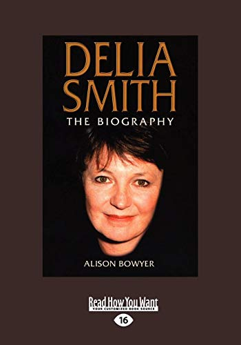 9781459634879: Delia Smith: The Biography (Large Print 16pt)