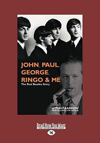 9781459634916: John, Paul, George, Ringo & Me: The Real Beatles Story