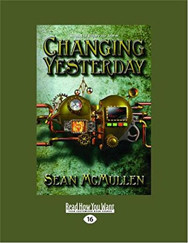 Changing Yesterday (1459635299) by Sean McMullen