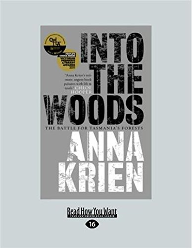 9781459635456: Into the Woods: The Battle for Tasmania's Forests
