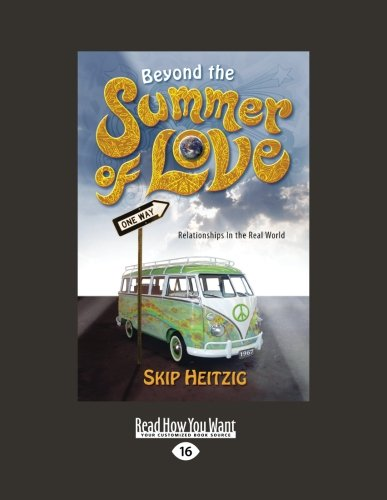 9781459635548: Beyond the Summer of Love: Relationships in the Real World