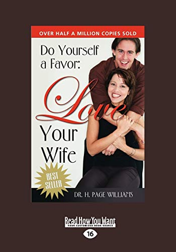 9781459635906: Do Yourself a Favor, Love Your Wife