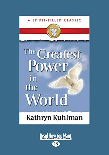 9781459636323: The Greatest Power in the World (Large Print 16pt)