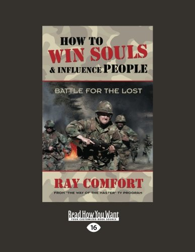 9781459636989: How to Win Souls & Influence People: Battle for the Lost (Large Print 16pt)