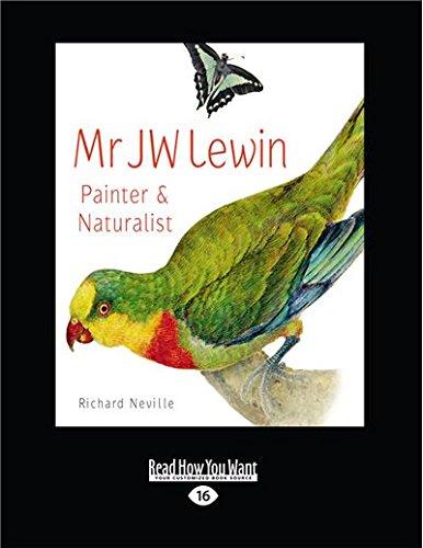 9781459637832: Mr Jw Lewin: Painter & Naturalist