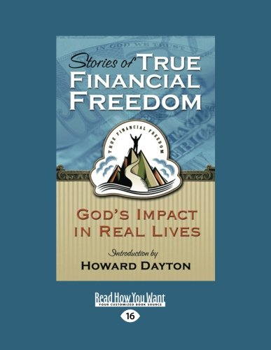 Stories of True Financial Freedom (1459638204) by Dayton, Howard