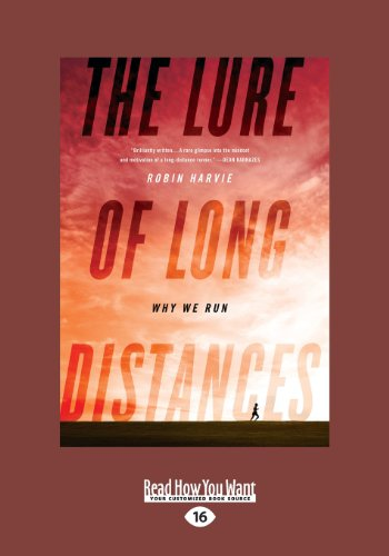 9781459638976: The Lure of Long Distances: Why we Run