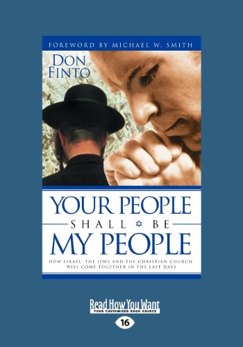 9781459639089: Your People Shall Be My People: How Israel, the Jews and the Christian Church Will Come Together in the Last Days (Large Print 16pt)