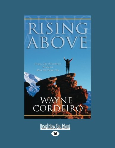 9781459639300: Rising Above: Living a Life of Excellence No Matter What Life Throws You