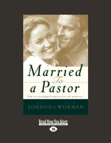 9781459639317: Married to a Pastor: How to stay happily married in the ministry