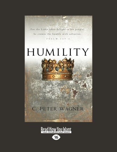 9781459639348: Humility: For the LORD takes delight in his people, he crowns the humble with salvation. Psalm 149:4