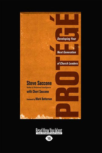 9781459640399: Protege: Developing Your Next Generation of Church Leaders