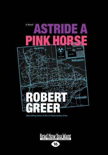 9781459640986: Astride a Pink Horse: A Novel