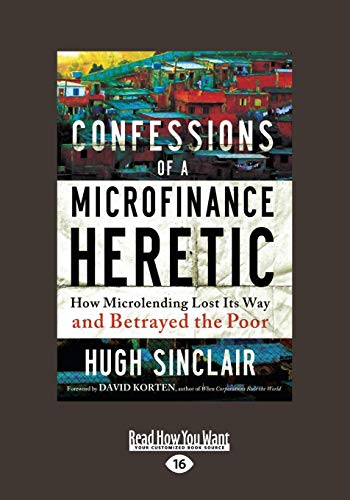 9781459642157: Confessions of a Microfinance Heretic